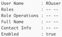 By default no specific roles or role operations are assigned to a read-only user.