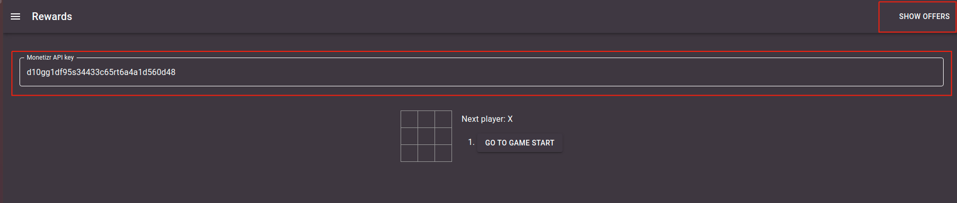 Tic Tac Toe game. Copy your API key and click on Show Offers