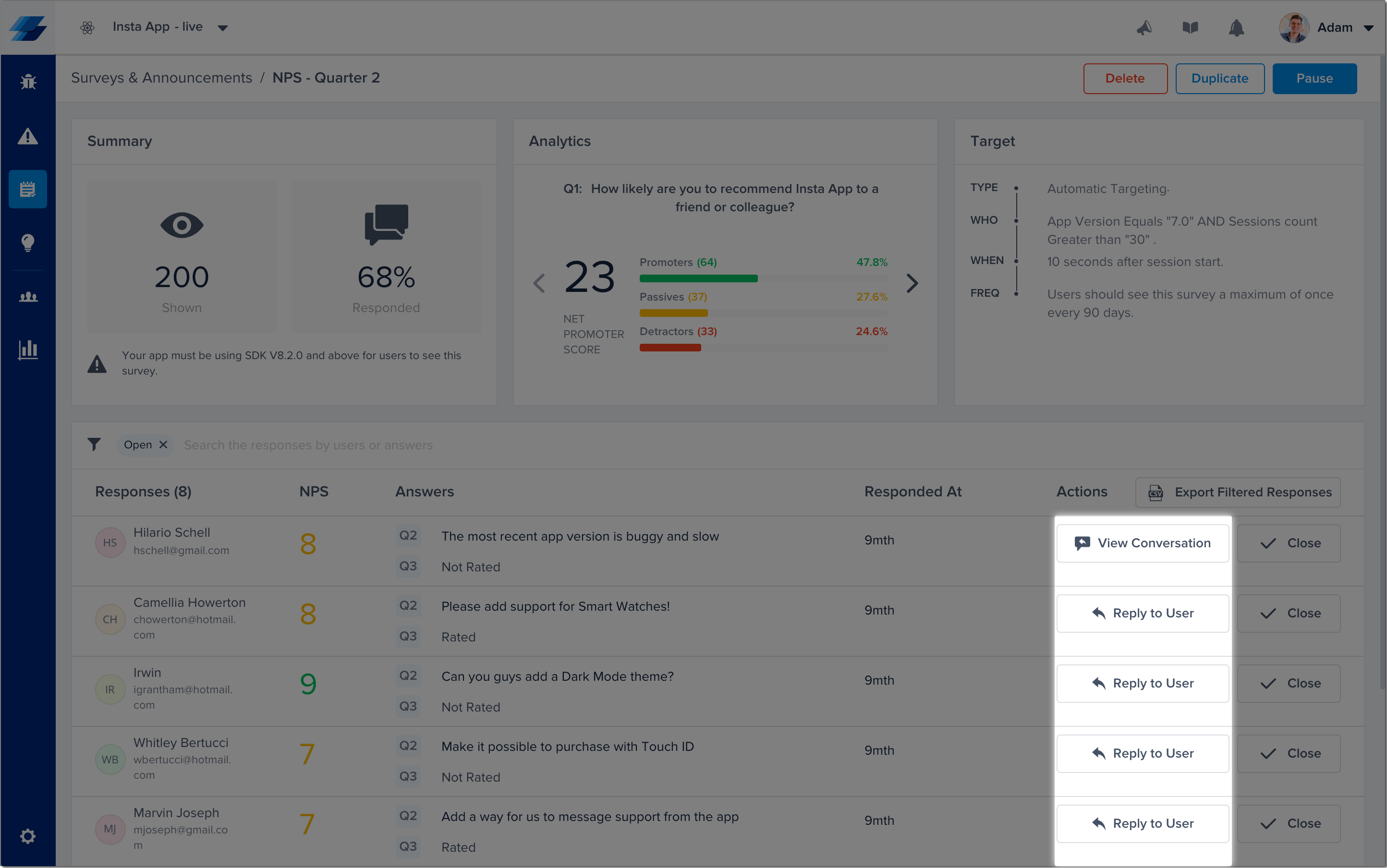 Click on the buttons shown here in the survey results page of your dashboard to open a conversation with your survey responders.