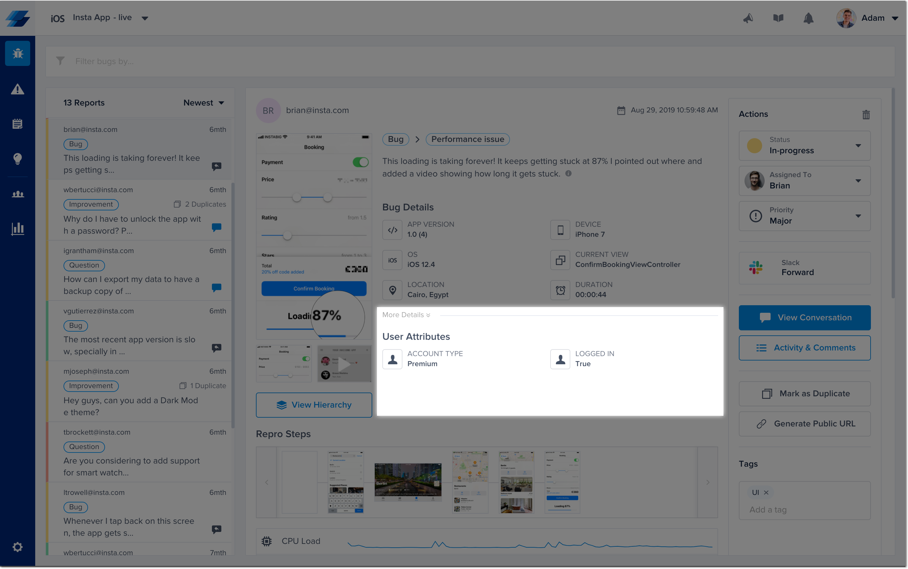This is where the extra attachments appear in each report from the bugs page of your dashboard.