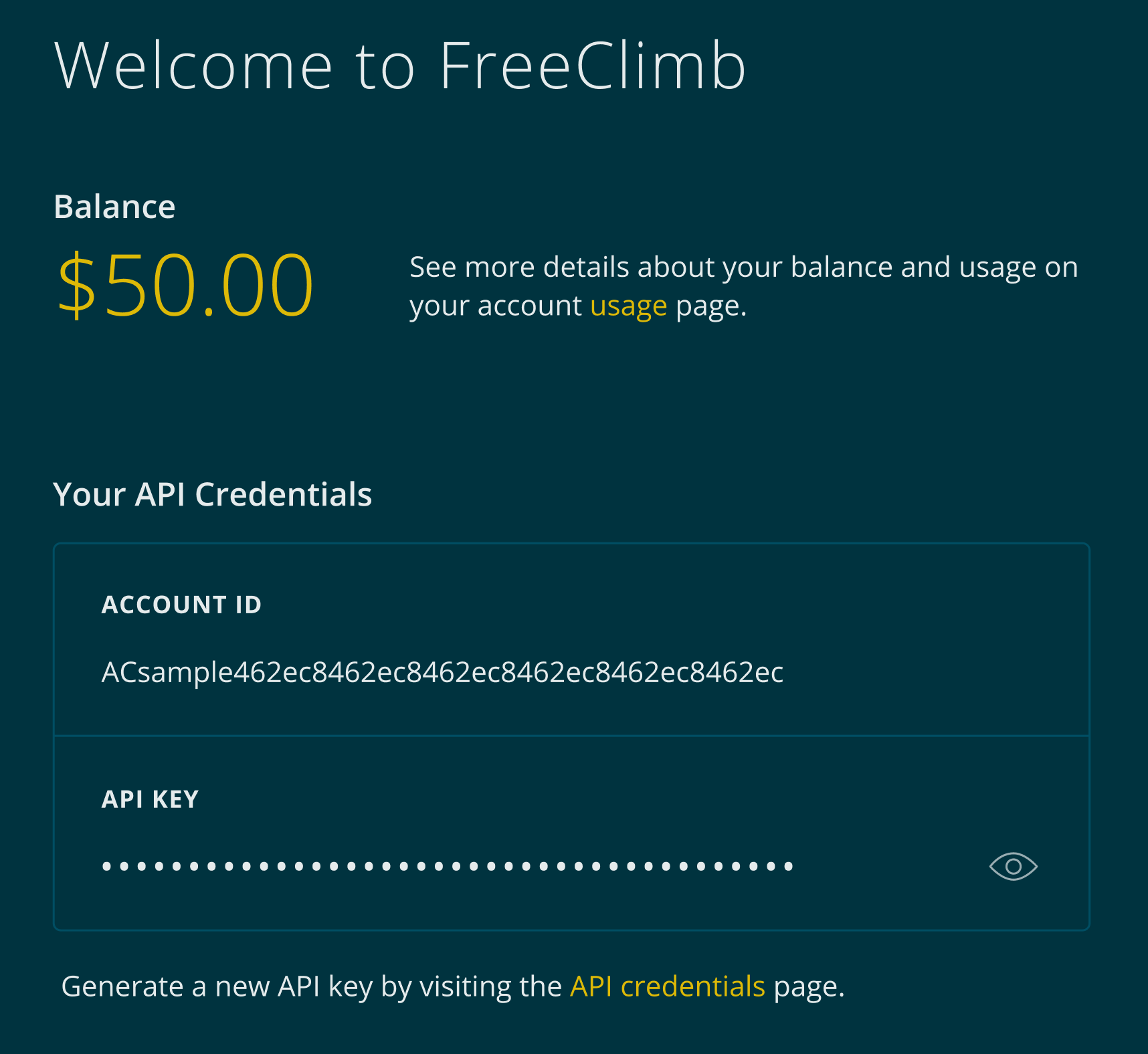 Your Dashboard homepage contains your account ID and most recently created API key