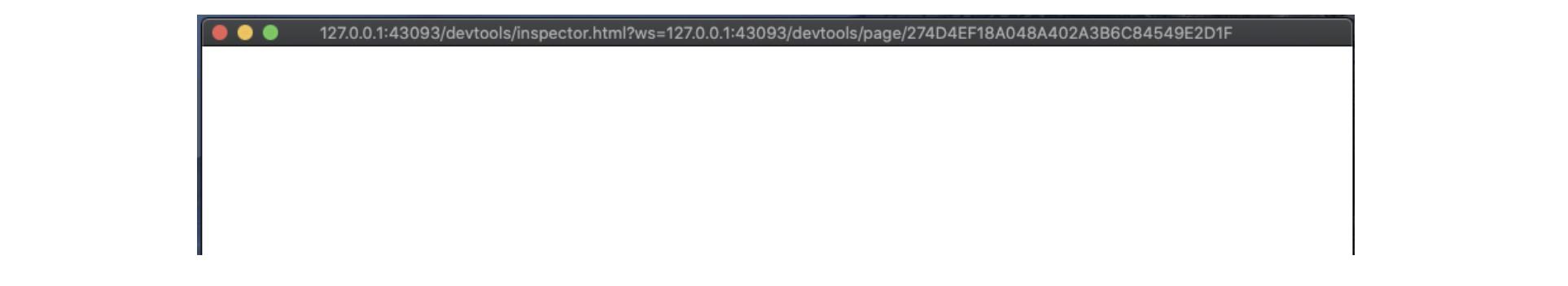 Blank screen at 127.0.0.1:43093