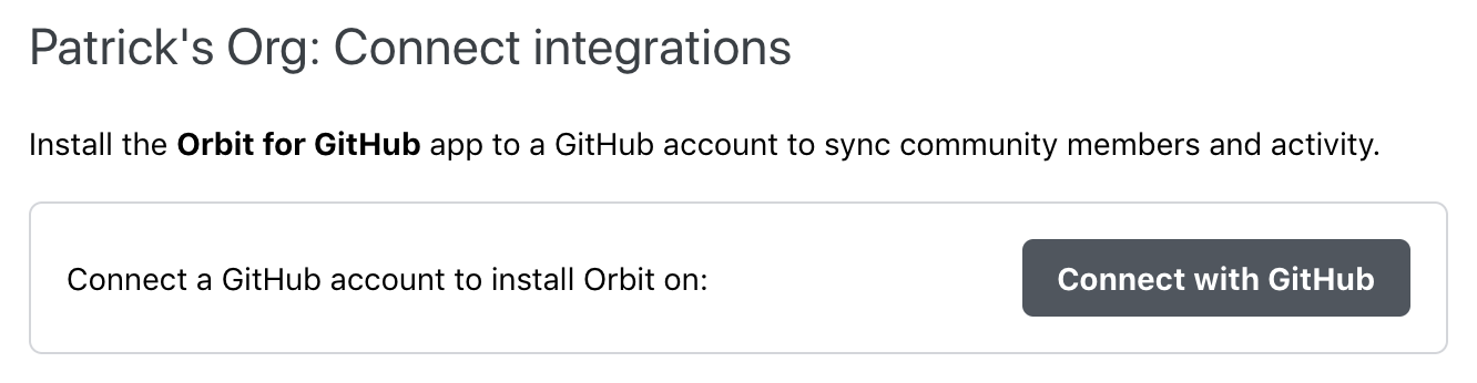 """The """"Connect with GitHub"""" button will prompt you a list of GitHub accounts and organizations for you to choose from."""