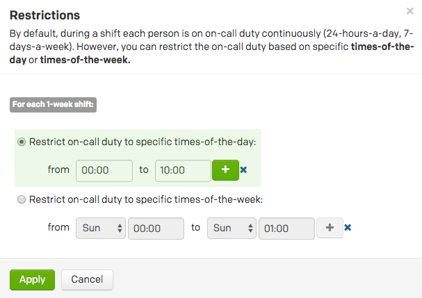 click the restrict on call shifts to specific times option restrict the schedule to 0000 1000