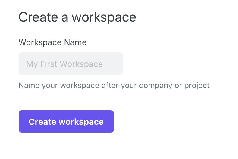 """A screenshot of the Create a workspace form, showing a text input for the workspace name and a """"Create workspace"""" button"""
