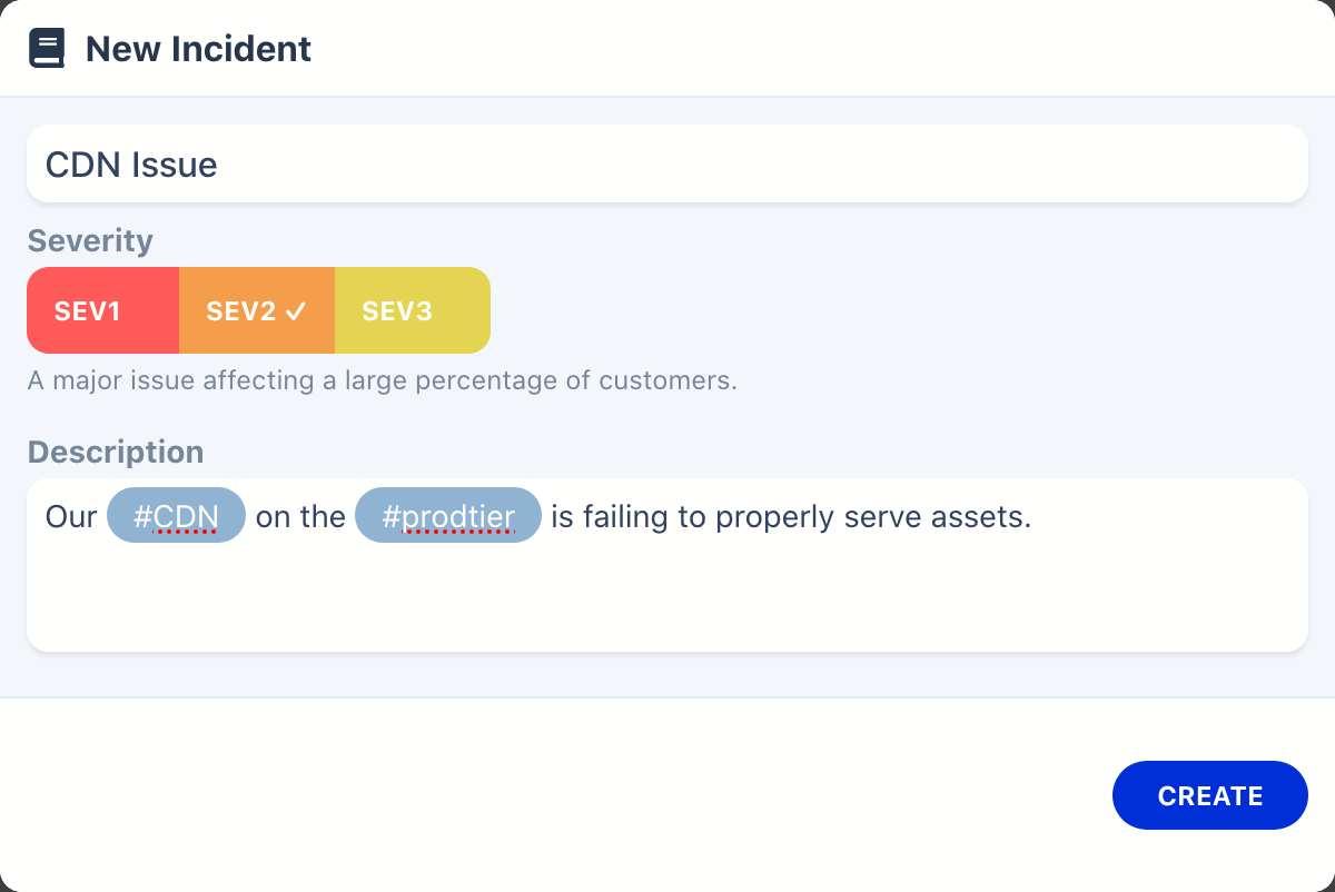 You can use tags when creating an incident.