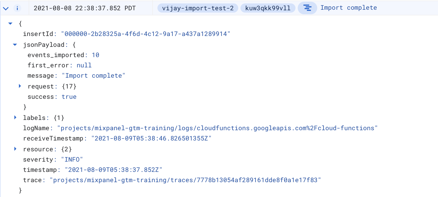 Stackdriver logs. The jsonPayload also contains the request field, which contains metadata about the object that was ingested.