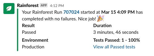 A successful test run notification.