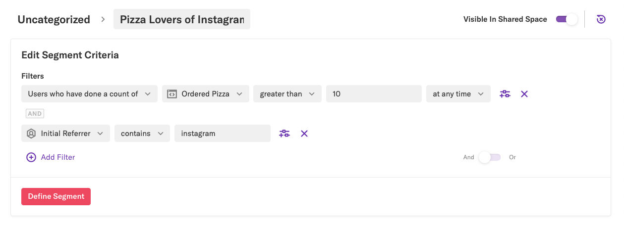 A 'Pizza Lovers of Instagram' segment filtered by users who have done a count of ordered pizza and initial referrer instagram