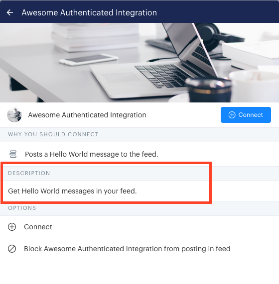 How the description appears on a user's management page for your integration if the integration requires authentication and the user has not yet connected their account.