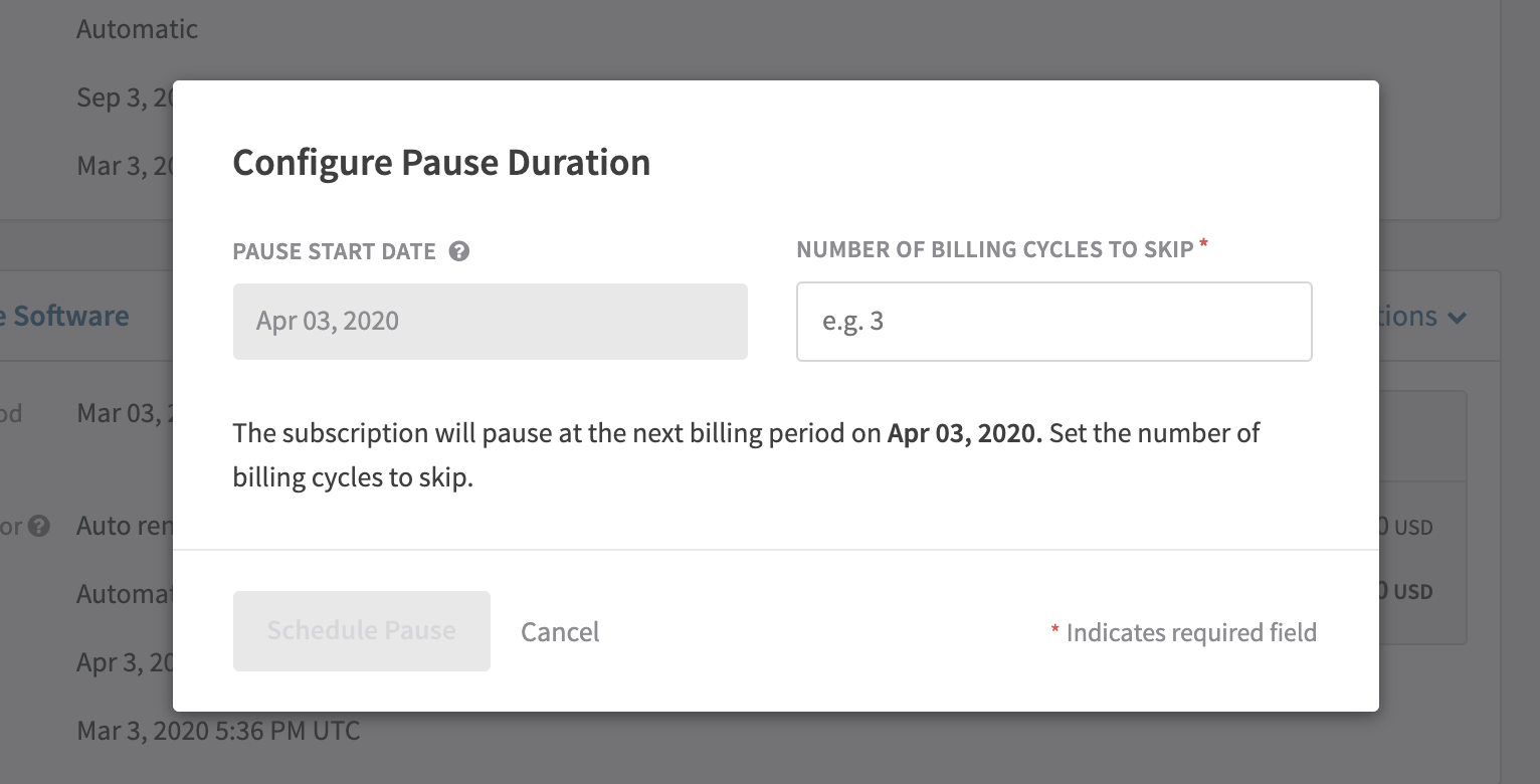 Configure how long you would like the subscription to pause from this modal. The pause start date will always be based on the subscription's upcoming billing date.