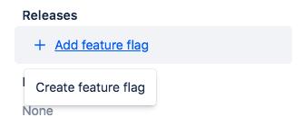 The Create feature flag option.