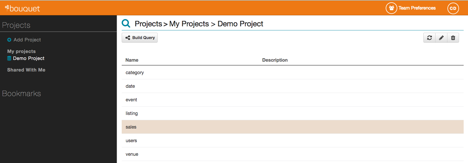 "In the demo project, you can select, ""Sales"" table as an example."