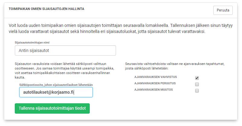 Korjaamon omille sijaisautoille annetaan yleisnimi ja kirjataan sähköposti, johon lähetetään valitut viestit sijaisauton varauksista. Tässä esimerkissä viesti lähetetään vain, kun varaus vahvistetaan