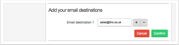 Enter the email destinations into the input boxes