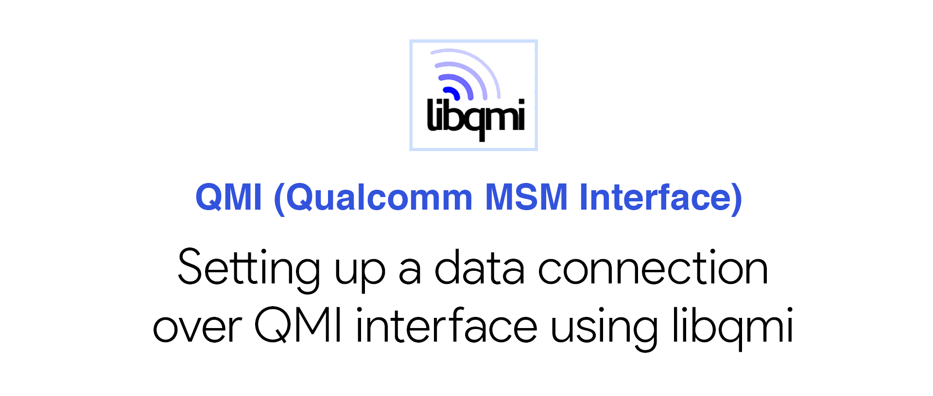 Setting up a data connection over QMI interface using libqmi