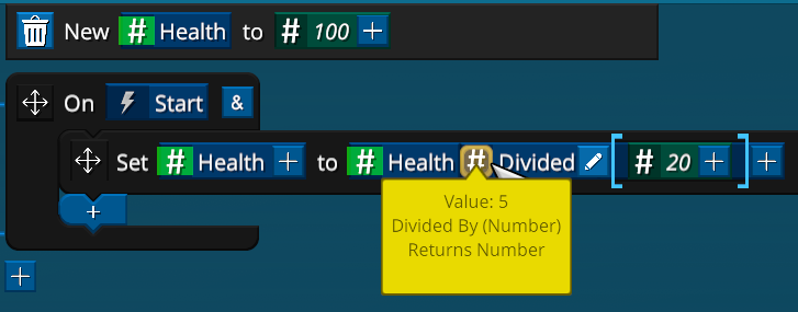 You can also hover to see the Value results at any time. Here hovering over Divide shows the value of the Health variable divided by 20
