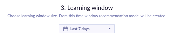 Example of calendar picker - last 7 days for learning window.