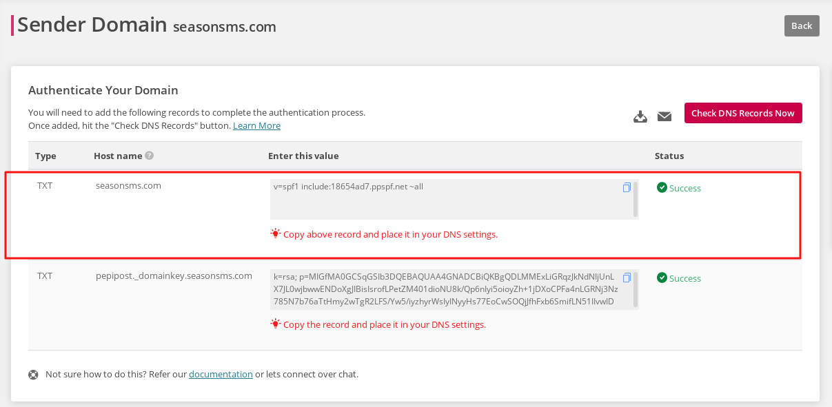 The steps is quite simple. You need to go to your hosting provider's panel (e.g. cpanel) and update the TXT record of your sender domain with the one suggested on the Domain Settings screen.