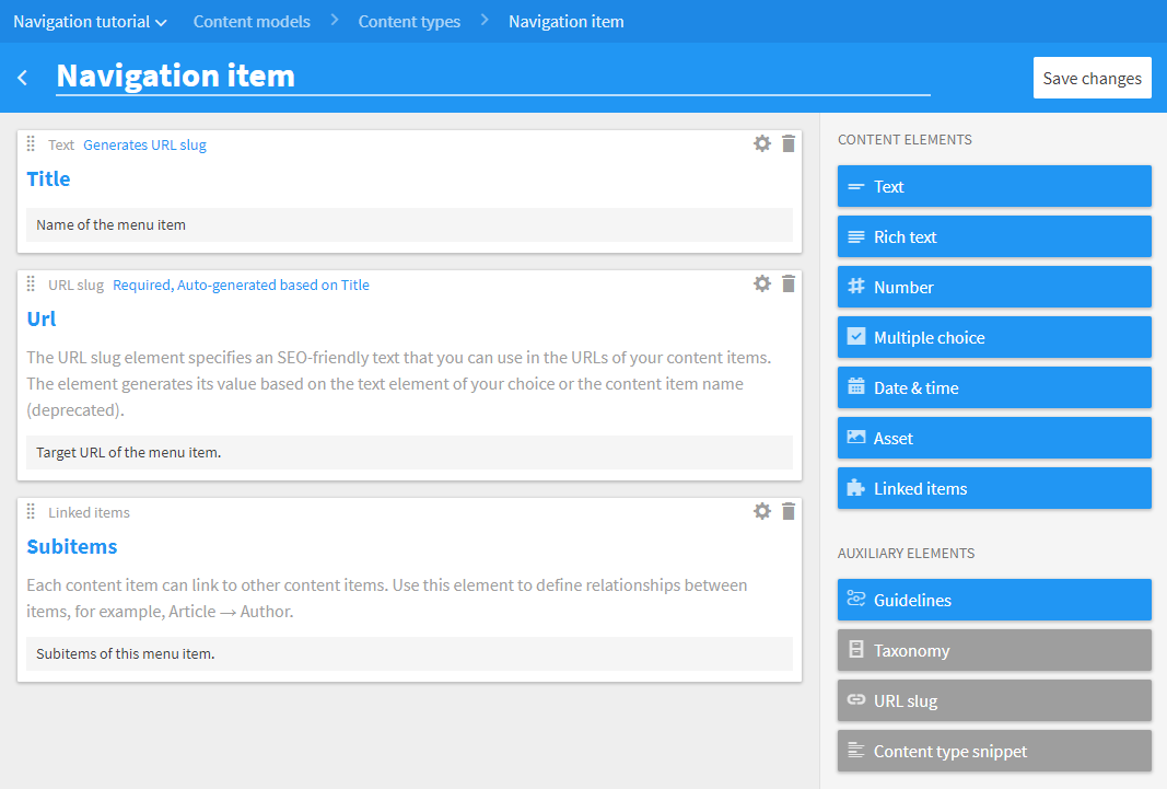 A **Navigation item** content type defines the structure of your navigation items.
