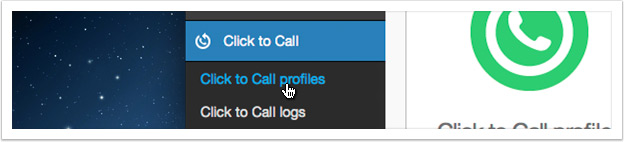 Click the 'Click to Call profiles' link in the left hand menu