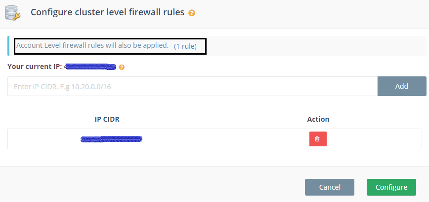 Click Configure to apply the Account level firewall
