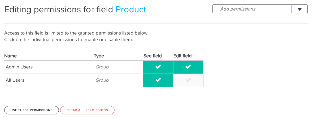 Field permissions for a **Products** field, set up so that the **All Users** group cannot edit the field, while **Admin Users** have full access.