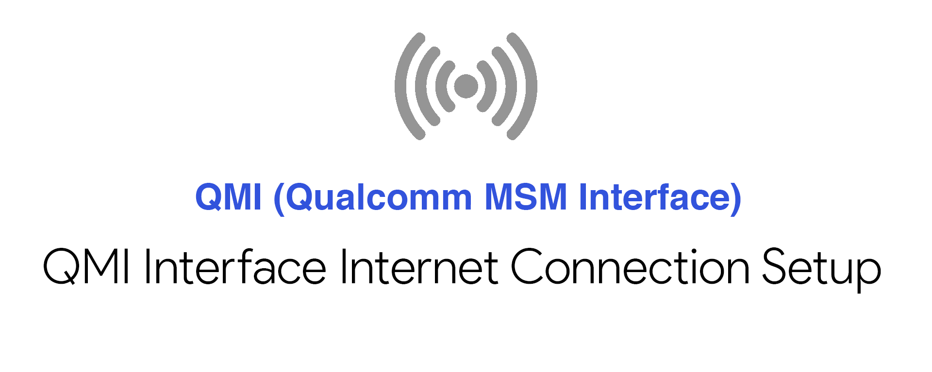 QMI Interface Internet Connection Setup Using Sixfab Shield/HAT