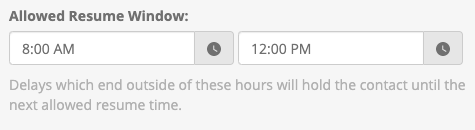 In this example, the message following a delay can only be sent between 8am and 12pm.