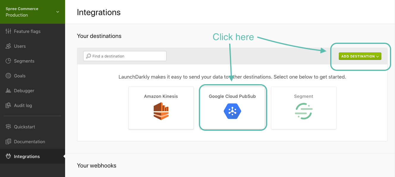Click on the Google Cloud Pub/Sub card or the Add destination drop down