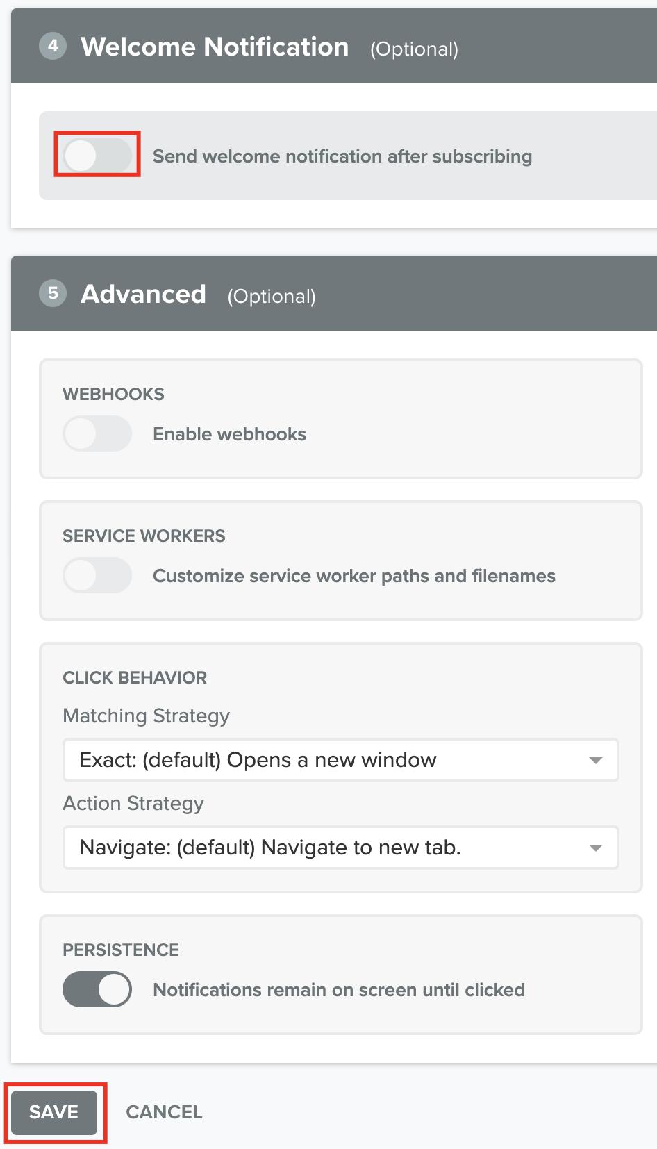 Si deseamos podemos configurar una notificación de Bienvenida luego que el cliente acepte recibir notificaciones y por último podemos guardar los cambios para finalizar.