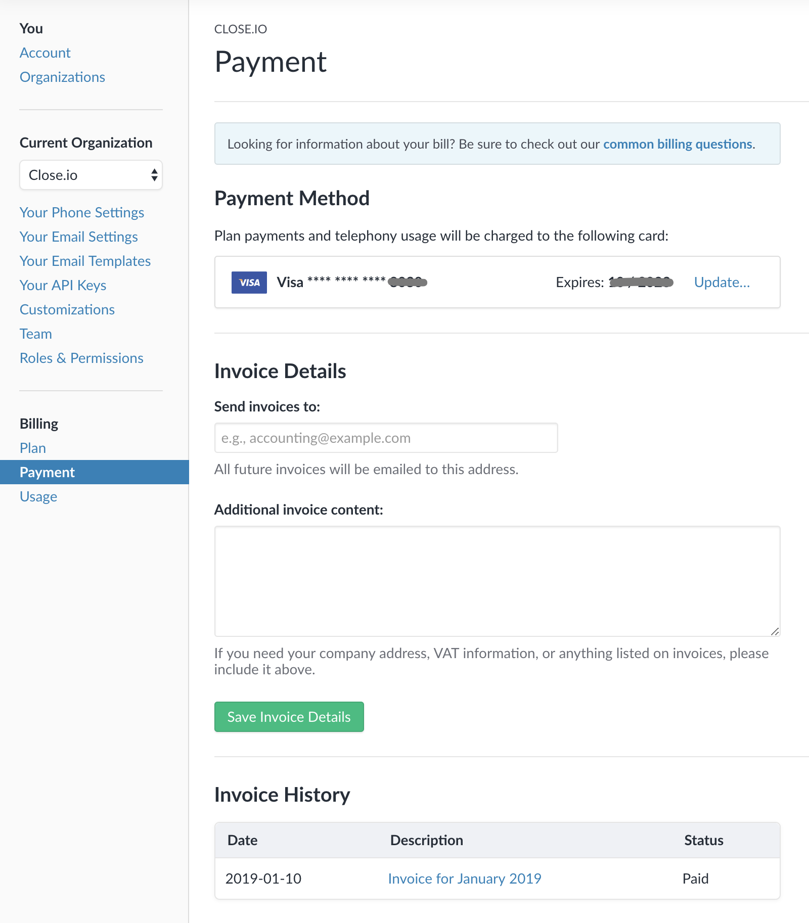 "Add/change your Payment Method, adjust your invoice details, and see your past invoice history on the ""Payment"" page in your Billing settings."