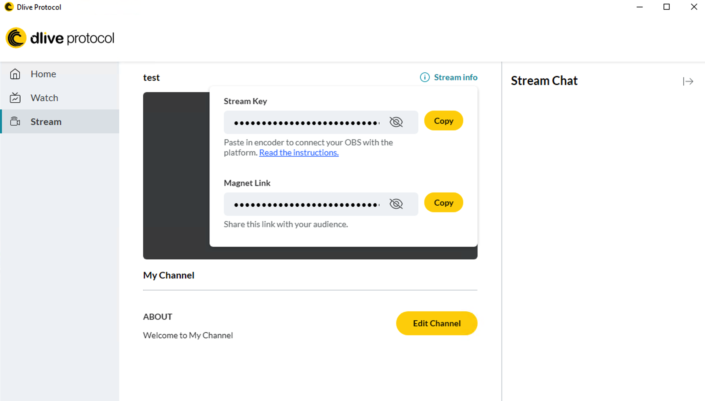 A stream key and corresponding magnet link are generated for a new channel.