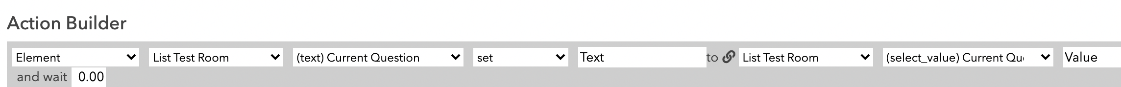 Configuration for a button that sets the text of a text element to the current question stored in the select value element