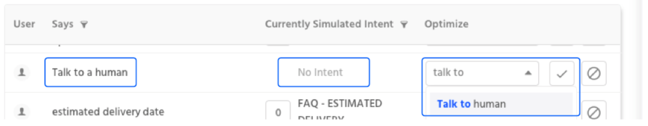 "In the example above, a user asked to ""Talk to a human"" and no intent was triggered. So we're using the dropdown on the right hand side to select the correct intent to respond with."