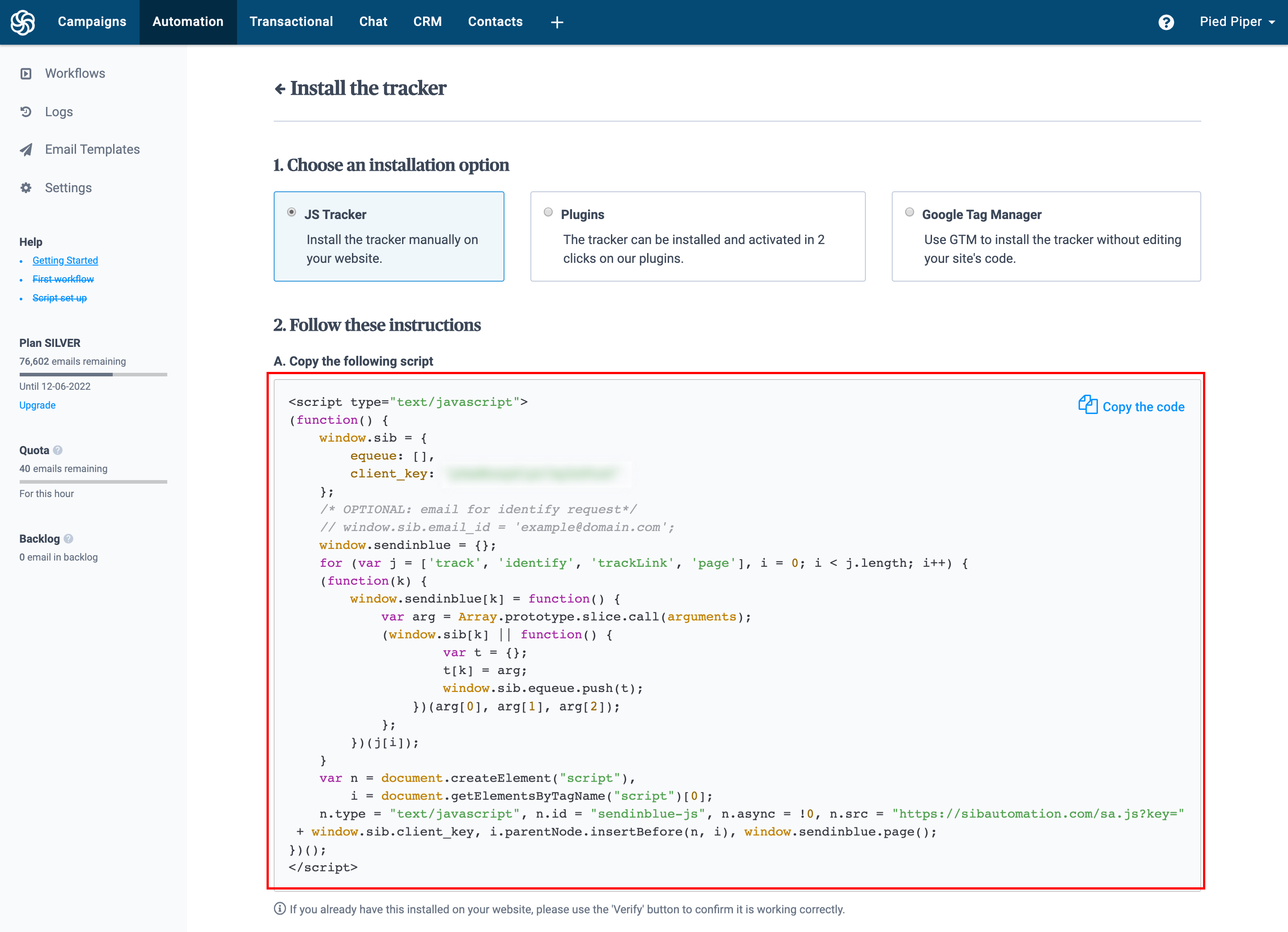 Get your Javascript Tracker Code from Automation > Settings > Tracking Code