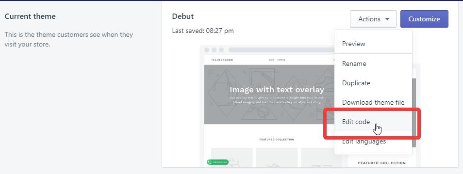 Shopify themes edit code option