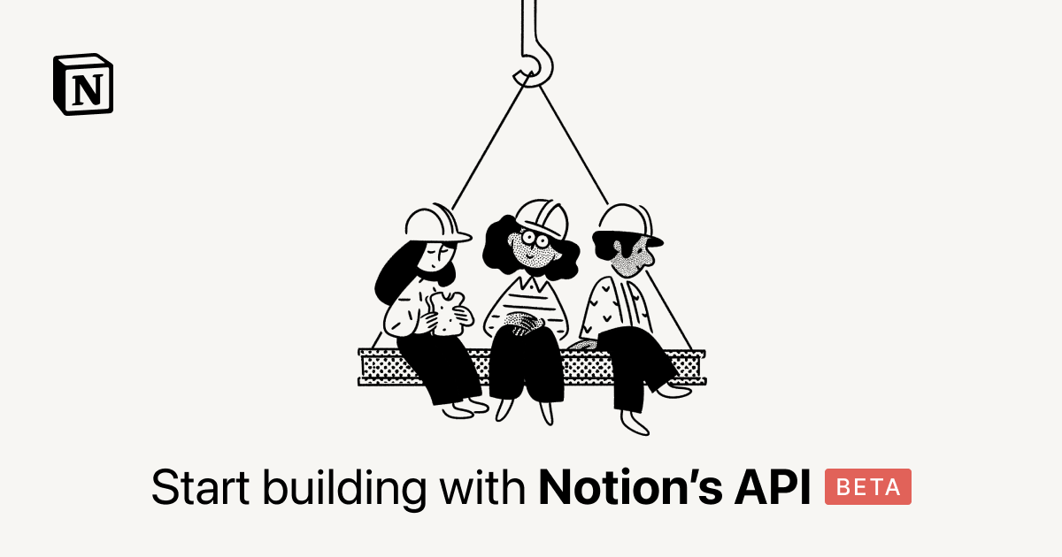 Start building with the Notion API