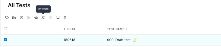 Requesting a rewrite from the All Tests page.