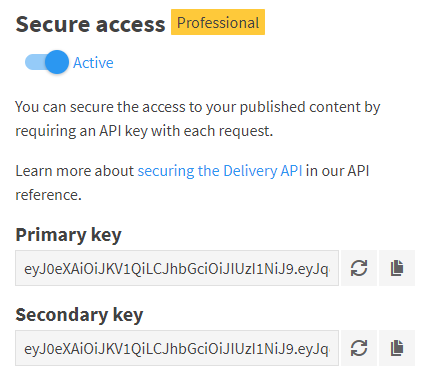 Delivery API with secure access enabled.