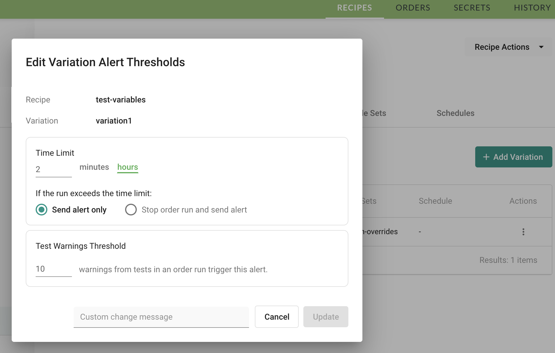 Set alert thresholds from variation actions on the Recipes page (shown) or from a tab on the Variation page.