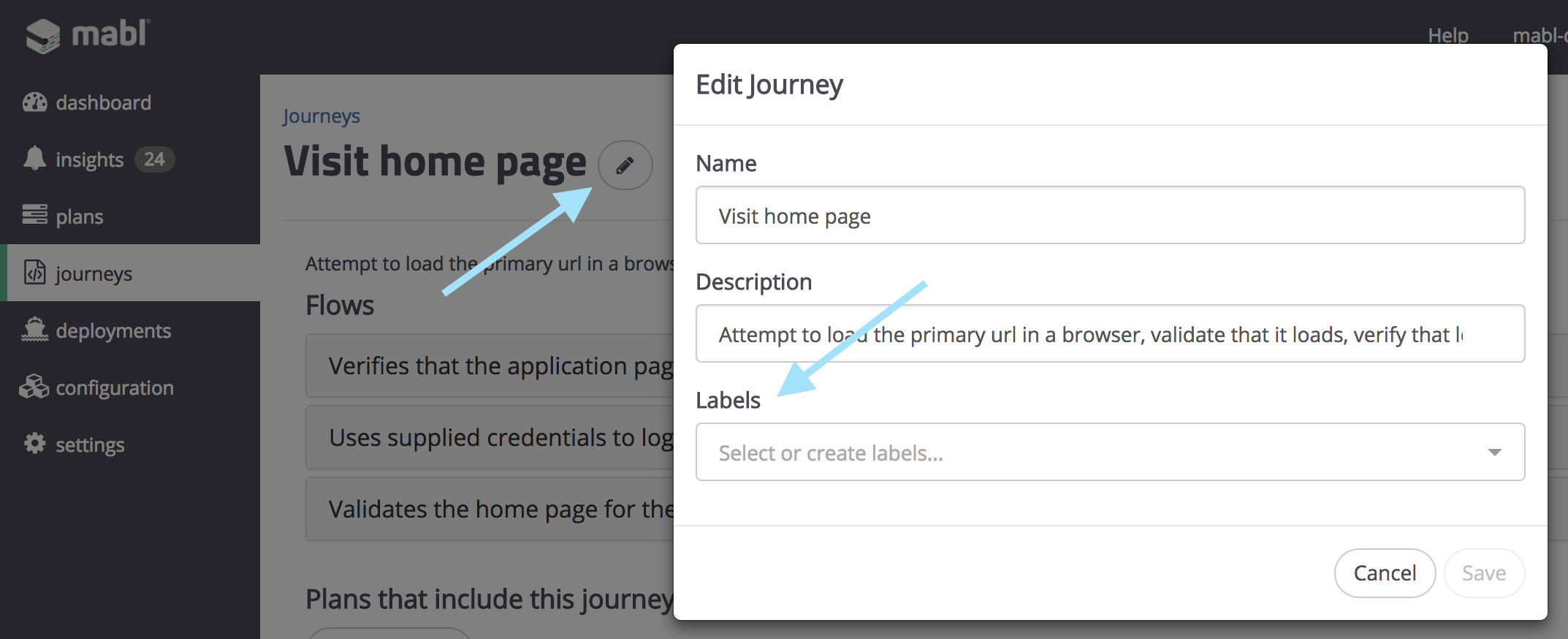 Add or update labels to existing journeys by opening the Edit Journey modal.