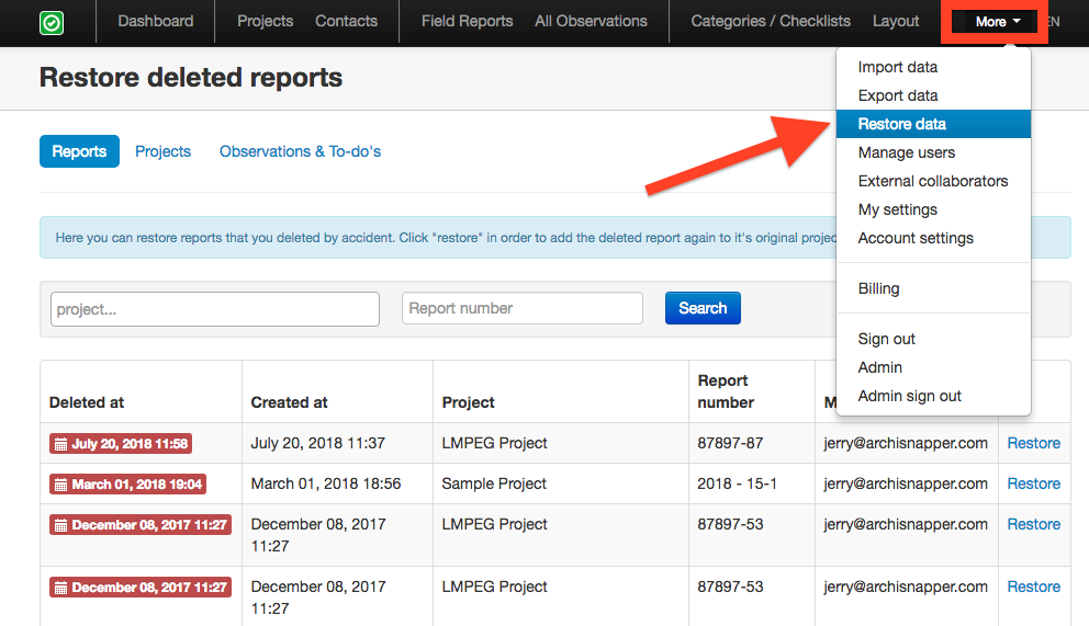How to restore delete projects, field reports and TO DO items