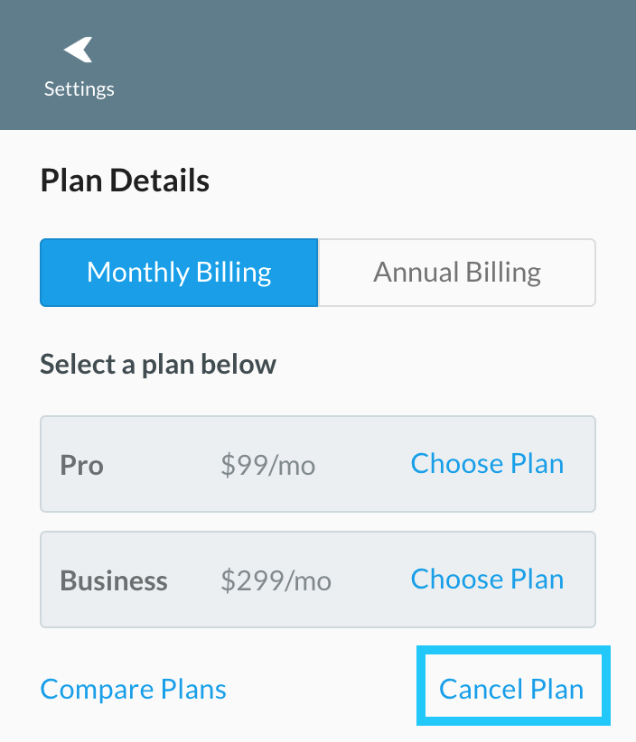 Navigate to Settings from your dashboard, then click the Manage link next to your Current Plan to access the billing portal.