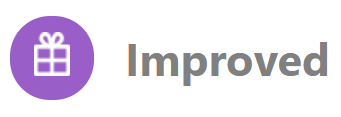 """The """"Improved"""" icon is used to alert that there are changes in the changelog that impact the production environment, regardless of documentation updates."""