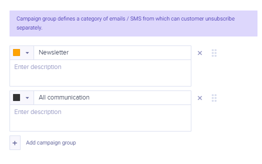 You can define your campaign groups if you have not enabled the consent framework yet.