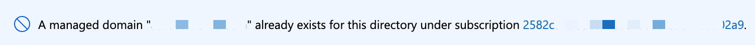 If you have already configured Azure AD DS, you will see a similar message when trying to create your resource.