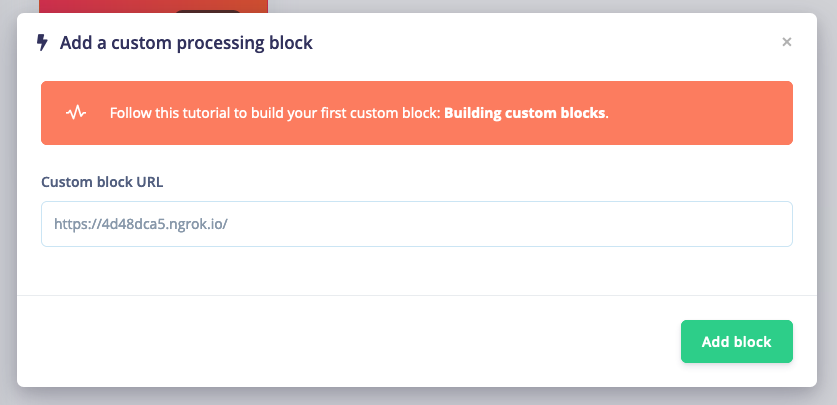 Adding a custom processing block from an ngrok URL