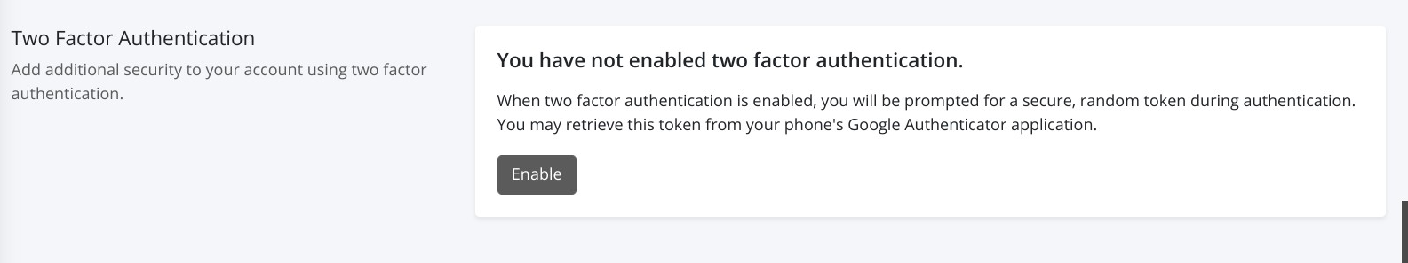 Click Enable to turn on two factor authentication