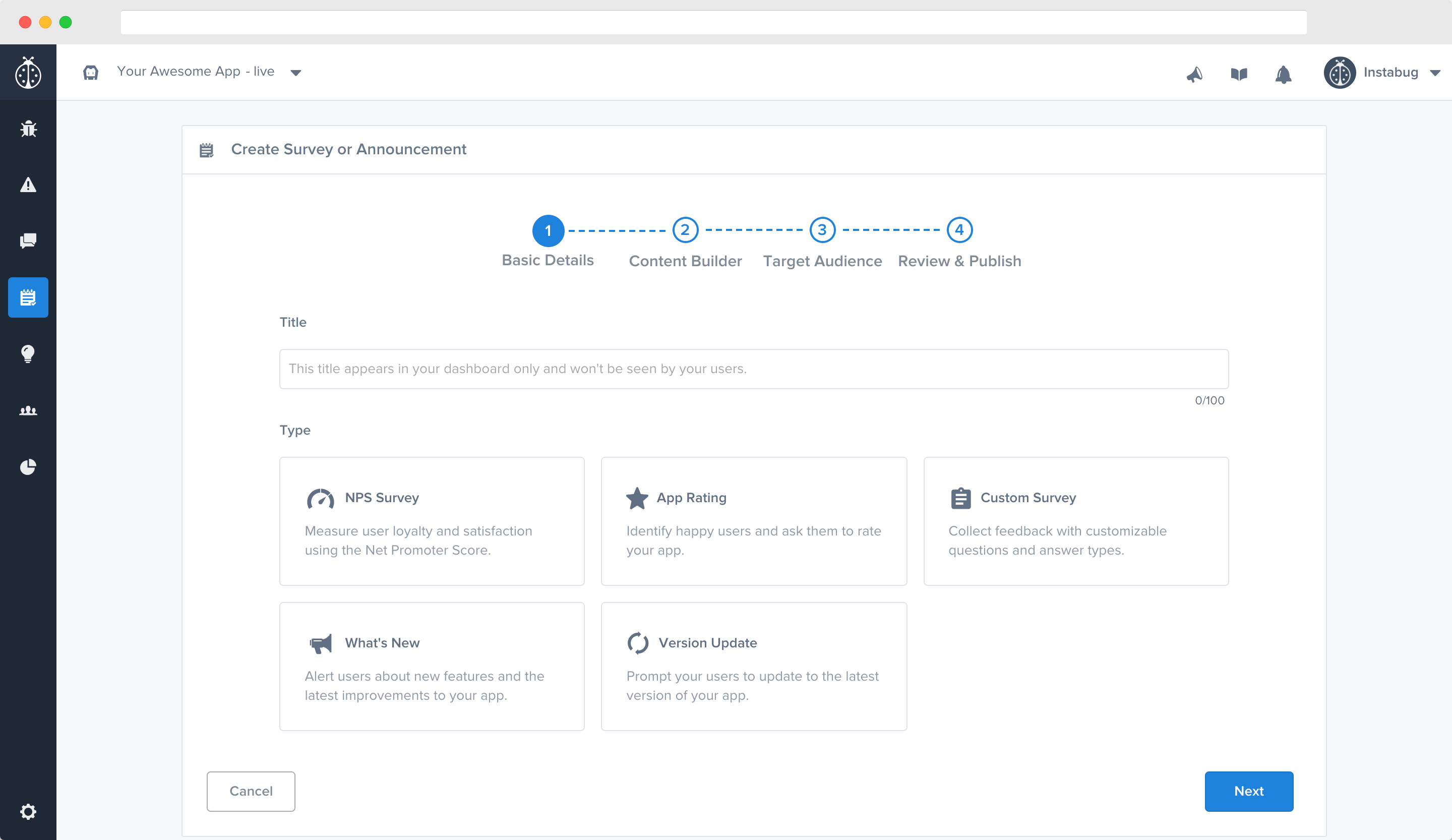 This is the first step of the survey creation flow in your dashboard.